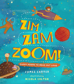 Zim Zam Zoom - Zappy Poems To Read Out Loud book cover